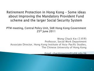 Wong Chack Kie ( 王卓祺 ) Professor, Social Work Department