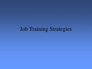 Job Training PowerPoint Presentation