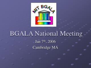 BGALA National Meeting