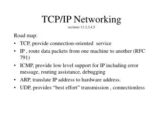 TCP/IP Networking sections 13.2,3,4,5