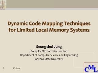 Dynamic Code Mapping Techniques for Limited Local Memory Systems
