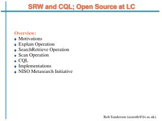 SRW and CQL; Open Source at LC