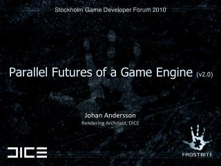 Parallel Futures of a Game Engine  (v2.0)