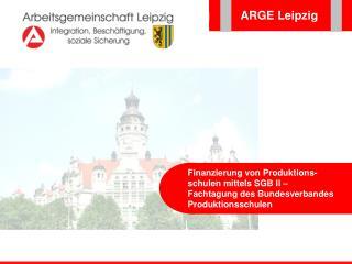 ARGE Leipzig