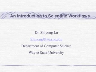 An Introduction to Scientific Workflows
