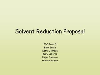 Solvent Reduction Proposal