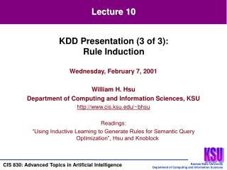 Wednesday, February 7, 2001 William H. Hsu Department of Computing and Information Sciences, KSU