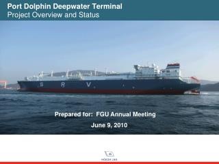 Port Dolphin Deepwater Terminal Project Overview and Status