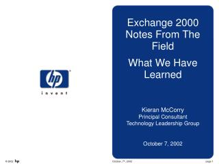 Exchange 2000 Notes From The Field What We Have Learned Kieran McCorry