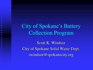 City of Spokane's Battery Collection Program