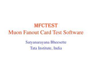 MFCTEST Muon Fanout Card Test Software