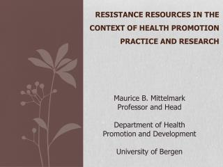 Resistance Resources  in  the Context  of  Health Promotion  Practice  and Research