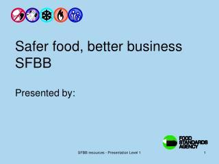 Safer food, better business SFBB