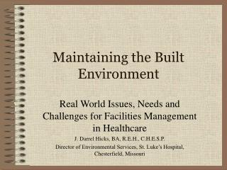 Maintaining the Built Environment