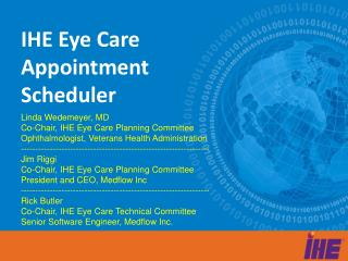 IHE Eye Care Appointment  Scheduler