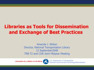 Libraries as Tools for Dissemination and Exchange of Best Practices