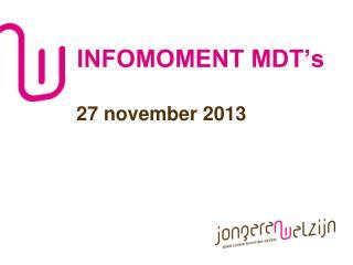 INFOMOMENT MDT's