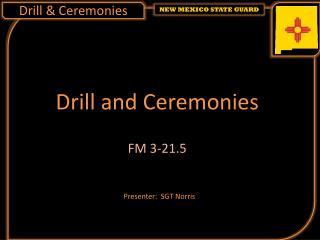 Drill & Ceremonies