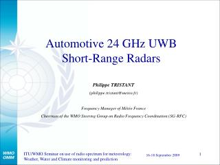 Automotive 24 GHz UWB Short-Range Radars