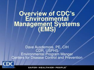 Overview of CDC's Environmental Management Systems (EMS)