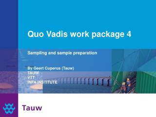 Quo Vadis work package 4