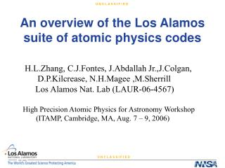 An overview of the Los Alamos suite of atomic physics codes