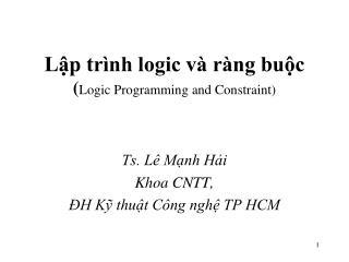 Lập trình logic và ràng buộc ( Logic Programming and Constraint)