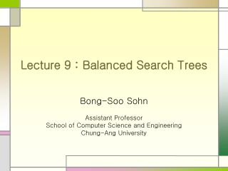Lecture 9 : Balanced Search Trees