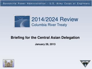 Briefing for the Central Asian Delegation January 28, 2013