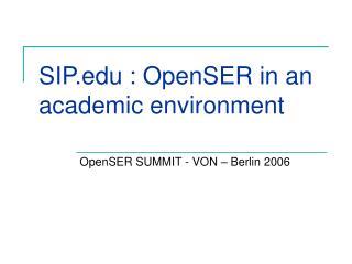 SIP : OpenSER in an academic environment