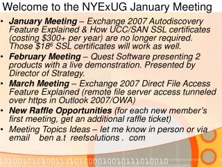 Welcome to the NYExUG January Meeting