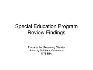Special Education Program Review Findings