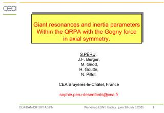 Giant resonances and inertia parameters Within the QRPA with the Gogny force in axial symmetry.