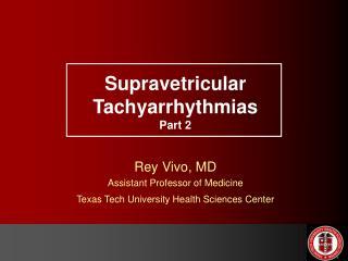 Supravetricular Tachyarrhythmias Part 2