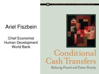 Ariel Fiszbein Chief Economist Human Development World Bank