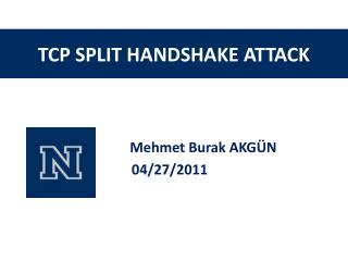TCP SPLIT HANDSHAKE ATTACK