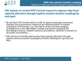 SWE IG meeting � 7 April 2014