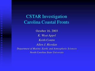 CSTAR Investigation Carolina Coastal Fronts