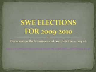 SWE ELECTIONS  FOR 2009-2010