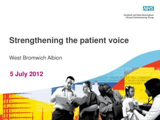 Strengthening the patient voice West Bromwich Albion