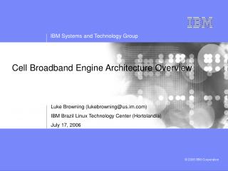 Cell Broadband Engine Architecture Overview