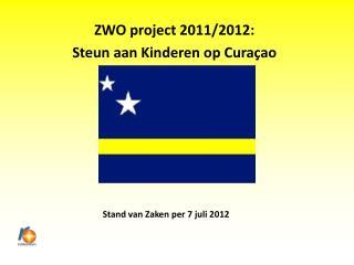 Stand van Zaken per 7 juli 2012