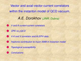 Vector and axial-vector current correlators within the instanton model of QCD vacuum.