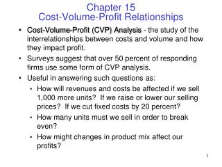 Chapter 15 Cost-Volume-Profit Relationships