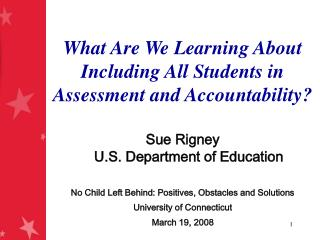 What Are We Learning About Including All Students in Assessment and Accountability?