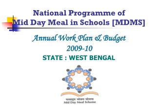 National Programme of Mid Day Meal in Schools [MDMS]