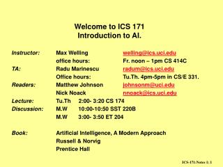 Welcome to ICS 171  Introduction to AI.