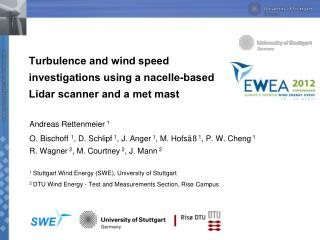 Turbulence and wind speed investigations using a nacelle-based Lidar scanner and a met  mast
