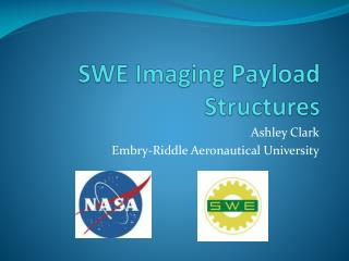 SWE Imaging Payload Structures