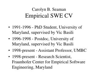 Carolyn B. Seaman Empirical SWE CV